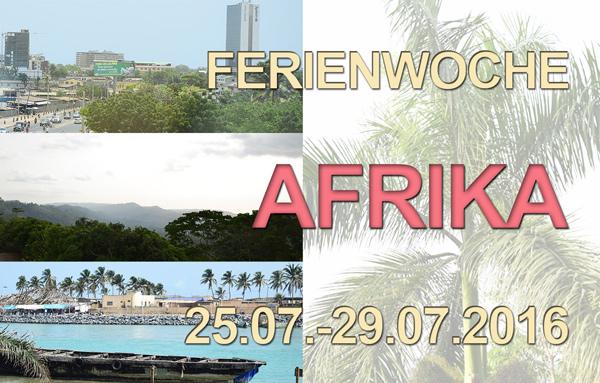 SOMMERFERIEN PROJEKTWOCHE AFRIKA